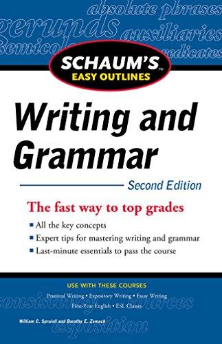 Schaum's Easy Outline of Writing and Grammar, Second Edition (Schaum's Easy Outlines)