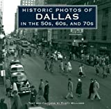 Historic Photos of Dallas in the 50s, 60s, And 70s, Williams, 1596527420