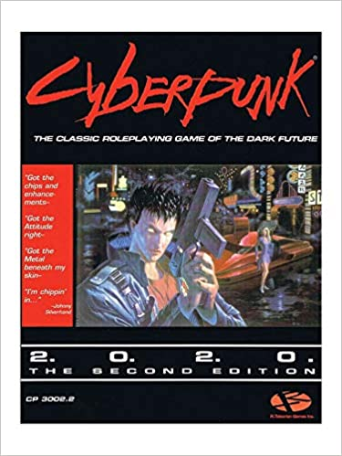 Cyberpunk 2020 The Roleplaying Game Of The Dark Future
