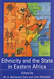 Ethnicity and State in Eastern Africa 9789171064189