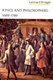 img - for By Leonard Krieger - Kings and Philosophers: 1689-1789: 1st (first) Edition book / textbook / text book