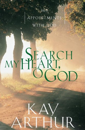 Search My Heart, O God: 365 Appointments with God cover