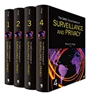 The SAGE Encyclopedia of Surveillance, Security, and Privacy Front Cover