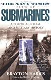 img - for The Navy Times Book of Submarines: A Political, Social, and Military History book / textbook / text book