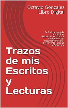 Trazos de mis Escritos y Lecturas: Reflexiones para La Autoestima ...