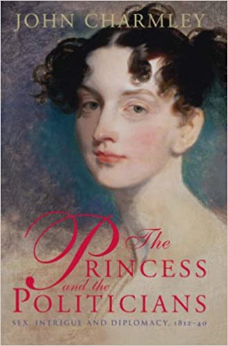 Princess and the Politicians: Sex Intrigue And Diplomacy