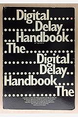 Digital Delay Handbook Paperback