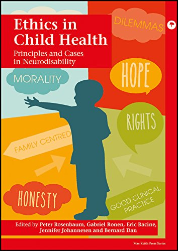 Ethics in Child Health: Principles and Cases in Neurodisability (Mac Keith Press)