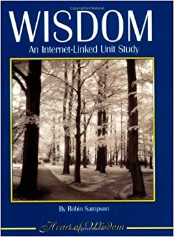 Book Wisdom: An Internet-Linked Unit Study by Robin Sampson (2004-06-03)