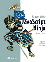 Secrets of the JavaScript Ninja, 2nd Edition Front Cover