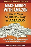 Business Money Best Deals - Make Money with Amazon - How to Make $1,000 Per Day on Amazon: How to Become an Amazon Millionaire! (Make Money on Amazon)