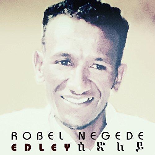 Kidi (Eritrean Music) By Robel Negede On Amazon Music