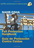 NAHB-OSHA Fall Protection Handbook, English-Spanish (English and Spanish Edition)