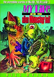 My Life as Alien Monster Bait (The Incredible Worlds of Wally McDoogle #2)