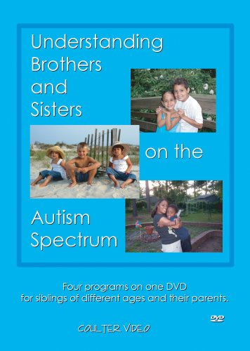 Understanding Brothers and Sisters on the Autism Spectrum (Spectrum Store)