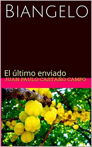 Amazon.com: Biangelo: El último enviado (Mandamientos ...