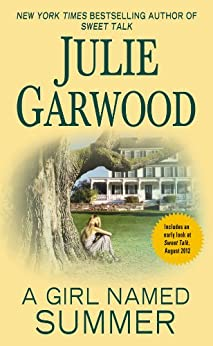 A Girl Named Summer (Wildfire series Book 79) by [Garwood, Julie]