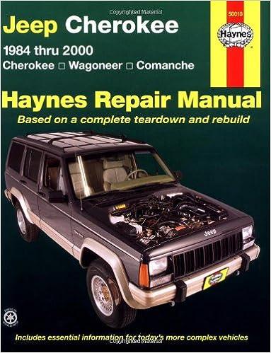 Jeep Cherokee 1984 Thru 2000 Cherokee Wagoneer Comanche Haynes Repair Manual Haynes Automotive Repair Manual Series Bob Henderson John H Haynes 9781563924002 Amazon Com Books