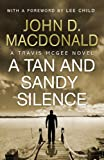 Front cover for the book A Tan and Sandy Silence by John D. MacDonald