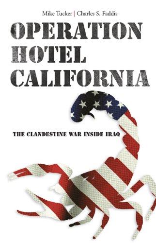 Operation Hotel California: The Clandestine War Inside Iraq ebook