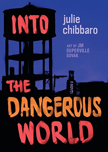 Into the Dangerous World