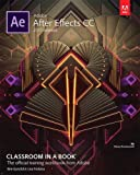 img - for Adobe After Effects CC Classroom in a Book (2017 release) book / textbook / text book