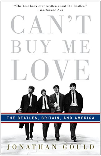 Can't Buy Me Love: The Beatles, Britain, and America (Brandon Stores Furniture)