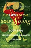 img - for The LAWs of the Golf Swing: Body-Type Your Golf Swing and Master Your Game by Mike Adams (1998-05-01) book / textbook / text book
