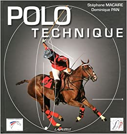 Polo technique: Amazon.es: Macaire, Stéphane, Pan, Dominique ...