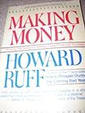 Making Money, Howard Ruff, 067161441X