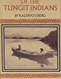 The Social Economy of the Tlingit Indians, Kalervo Oberg, 0295952903