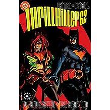 Batman: Thrillkiller (New Edition)