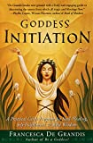 cover of Goddess Initiation: A Practical Celtic Program for Soul-Healing, Self-Fulfillment & Wild Wisdom