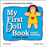My First Doll Book: Hand Sewing (My First Sewing Book Kit series)