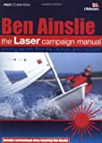 The Laser Campaign Manual, Ben Ainslie, 1898660905