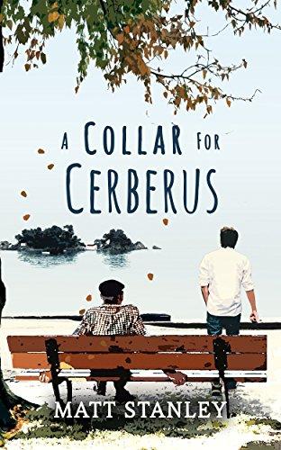 A Collar for Cerberus by [Stanley, Matt]