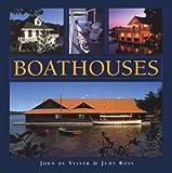 Boathouses, John De Visser and Judy Ross, 1554076579