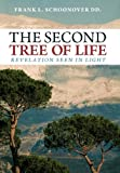 The Second Tree of Life, Frank L. Schoonover  Dd., 1449755925