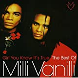 Girl You Know It's True - The Best Of Milli Vanilli (Camden)