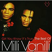 Girl You Know It'S True - The Best O F Milli Vanilli