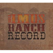 The Imus Ranch Record