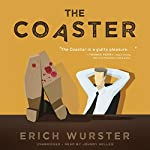 The Coaster | Erich Wurster