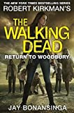 The walking dead. Return to Woodbury