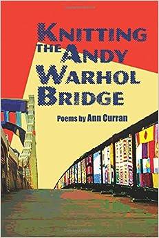 Knitting the Andy Warhol Bridge