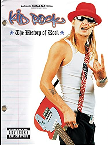 Amazon.com: Kid Rock -- The History of Rock: Authentic Guitar TAB ...