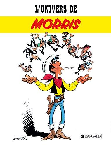 L'Univers de... - tome 2 - Morris