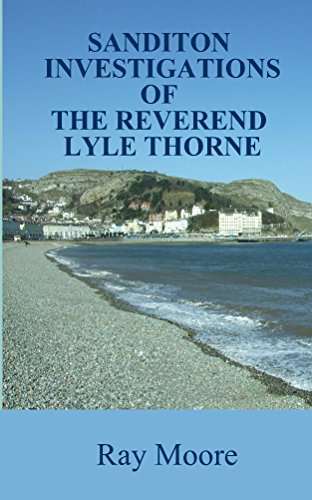 Sanditon Investigations of the Reverend Lyle Thorne: Mysteries from the Golden Age of Detection (Reverend Lyle Thorne Mysteries Book 4)