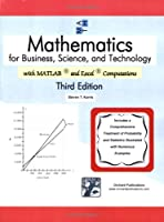 Mathematics for Business, Science, and Technology, 3rd Edition