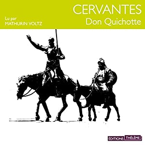 Don Quichotte | Livre audio