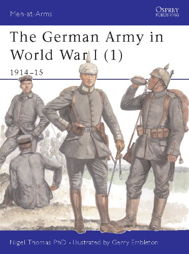 The German Army in World War I (1): 1914?15: 1914-15 Pt. 1 (Men-at-Arms)
